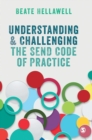 Image for Understanding & challenging  : the send code of practice