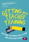 Image for Getting into teacher training  : passing your skills test and succeeding in your application