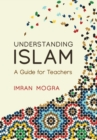 Image for Understanding Islam  : a guide for teachers