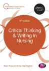 Image for Critical thinking and writing in nursing