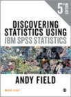 Image for Discovering statistics using IBM SPSS statistics