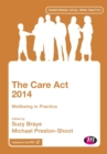 Image for The Care Act 2014 : Wellbeing in Practice