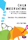 Image for Child observation  : a guide for students of early childhood