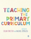 Image for Teaching the Primary Curriculum
