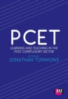 Image for PCET  : learning and teaching in the post compulsory sector