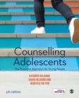 Image for Counselling Adolescents : The Proactive Approach for Young People