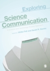 Image for Exploring science communication  : a science and technology studies approach