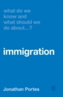 Image for What do we know and what should we do about immigration?
