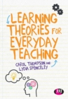 Image for Learning theories for everyday teaching