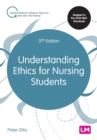 Image for Understanding ethics for nursing students