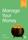 Image for Manage your money