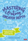 Image for Mastering writing at greater depth  : a guide for primary teaching
