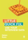 Image for Use your interview data