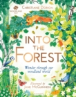 Image for Into the forest  : wander through our woodland world