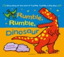 Image for Rumble, rumble, dinosaur
