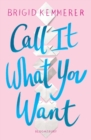 Image for Call it what you want