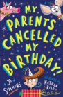 Image for My parents cancelled my birthday!