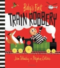 Image for Baby's first train robbery