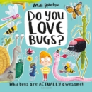 Image for Do you love bugs?