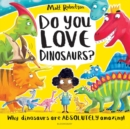 Image for Do you love dinosaurs?