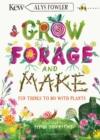 Image for Grow, forage and make