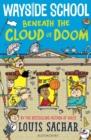 Image for Wayside School Beneath the Cloud of Doom