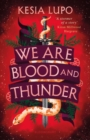 Image for We are blood and thunder