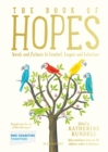 Image for The Book of Hopes: Words and Pictures to Comfort, Inspire and Entertain