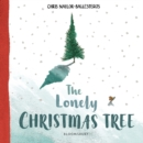 Image for The Lonely Christmas Tree