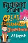 Image for Fizzlebert Stump and the great supermarket showdown
