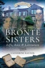 Image for The Brontèe sisters  : life, loss and literature