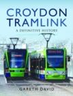 Image for Croydon Tramlink : A Definitive History