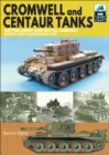 Image for Cromwell and Centaur Tanks: British Army and Royal Marines, North-west Europe 1944-1945