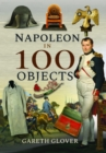Image for Napoleon in 100 Objects