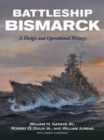 Image for Battleship Bismarck  : a design and operational history