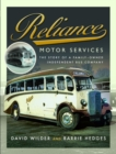 Image for Reliance Motor Services : The Story of a Family-Owned Independent Bus Company