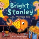 Image for Bright Stanley and the mermaid tale