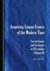 Image for Acquiring lingua franca of the modern time : volume II