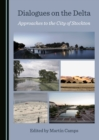 Image for Dialogues on the delta: approaches to the city of Stockton