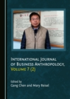 Image for International journal of business anthropology. : Volume 7 (2