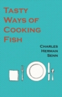 Image for Tasty Ways of Cooking Fish