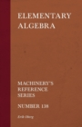 Image for Elementary Algebra - Machinery's Reference Series - Number 138