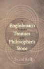 Image for The Englishman's Two Excellent Treatises on the Philosopher's Stone