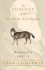 Image for Mammalia - Part II - The Zoology of the Voyage of H.M.S Beagle