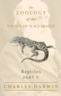 Image for Reptiles - Part V - The Zoology of the Voyage of H.M.S Beagle