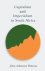 Image for Capitalism and Imperialism in South Africa
