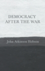 Image for Democracy after the War