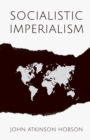 Image for Socialistic Imperialism