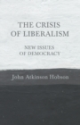 Image for The Crisis of Liberalism - New Issues of Democracy