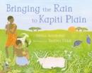 Image for Bringing the rain to Kapiti Plain